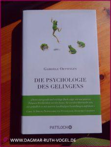 Die Psychologie des Gelingens - Gabriele oettingen pattloch-Verlag